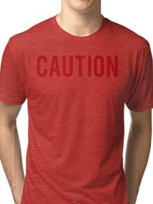 Caution Angry Feminist Tri-blend T-Shirt
