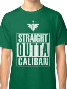 Straight Outta Caliban Classic T-Shirt