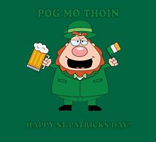 St Patricks Day - POG MO THOIN Unisex T-Shirt