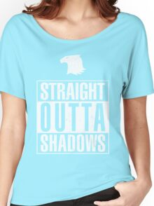 Straight Outta Shadows Women's Relaxed Fit T-Shirt