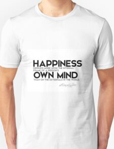 happiness depends upon own mind - george washington Unisex T-Shirt