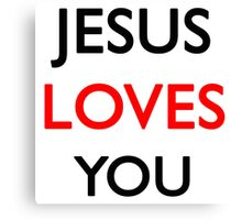Jesus loves you Canvas Print