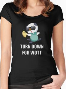 TURN DOWN FOR WOTT Women's Fitted Scoop T-Shirt