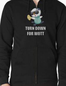 TURN DOWN FOR WOTT Zipped Hoodie