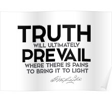 truth will ultimately prevail - george washington Poster