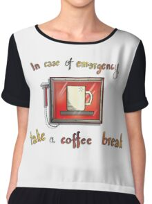 In case of emergency Chiffon Top