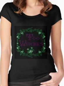Too Witches (black and purple) Women's Fitted Scoop T-Shirt