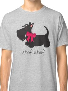 Woof Woof Scottie Dog Classic T-Shirt