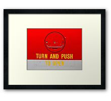 Turn and Push to Open Framed Print
