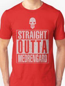 Straight Outta Medrengard Unisex T-Shirt