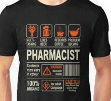 Pharmacist - Caution Unisex T-Shirt
