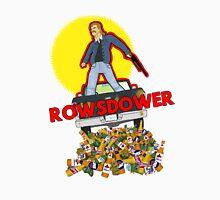 Rowsdower Unisex T-Shirt