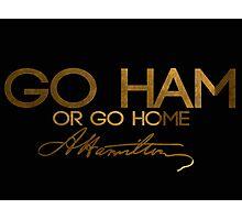 Go Ham Photographic Print