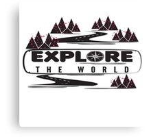 explore the world Canvas Print