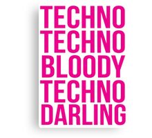 Absolutely Fabulous - Techno, Techno Canvas Print