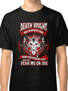 Death Knight Frost Sharpens My Strike - Wow Classic T-Shirt