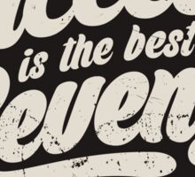 SUCCESS IS THE BEST REVENGE Sticker