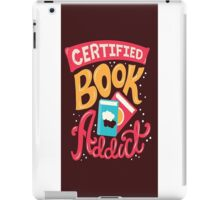 Certified Book Addict iPad Case/Skin