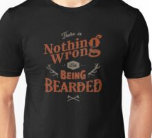 BEING BEARDED Unisex T-Shirt