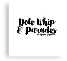 Dole Whip and Parades Canvas Print