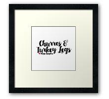 Churros and Turkey Legs Framed Print