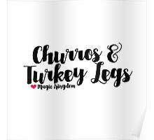 Churros and Turkey Legs Poster