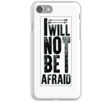 Throne of Glass - I will not be afraid (W) iPhone Case/Skin
