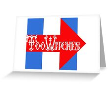 Too Witches (Hillary) Greeting Card
