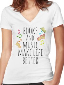 books and music make life better #2 Women's Fitted V-Neck T-Shirt