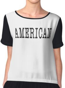 AMERICAN, America, United Staes of America, Patriot, Typewriter font, Pure & Simple Chiffon Top