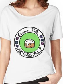 Cinnamon Rolls, Not Gender Roles! Women's Relaxed Fit T-Shirt