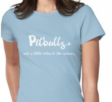 Extraordinary Pitbull Womens Fitted T-Shirt
