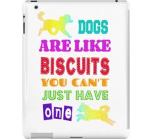 Dogs are like biscuits iPad Case/Skin