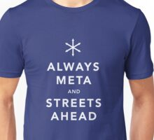Always Meta & Streets Ahead Unisex T-Shirt