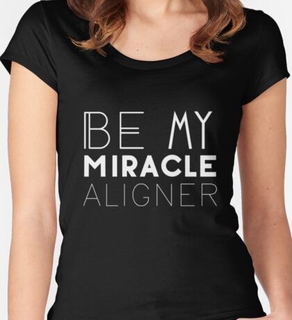 Be My Miracle Women's Fitted Scoop T-Shirt