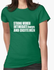 Feminism Pride Swag, unique equality feminist gifts. Strong Women Intimidate Boys Excite Men Womens Fitted T-Shirt