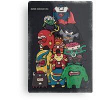 monsters are super heroes Metal Print