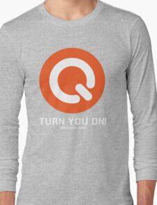 Turn you on qlass elite Long Sleeve T-Shirt