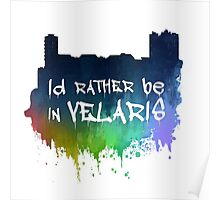 I'd Rather Be In Velaris Poster