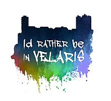 I'd Rather Be In Velaris Photographic Print