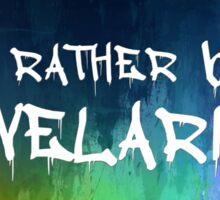 I'd Rather Be In Velaris Sticker