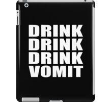 DRINK DRINK DRINK VOMIT iPad Case/Skin