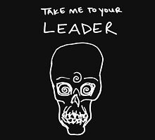 T A K E   M E  | to your leader [white] Unisex T-Shirt