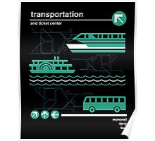 Monorail, Bus and Ferry Poster