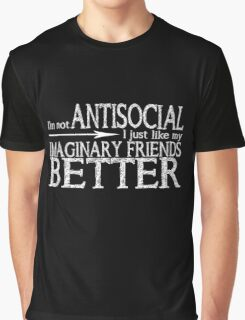 I'm not Antisocial (Black) Graphic T-Shirt