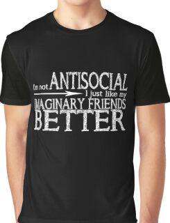 I'm not Antisocial (Black) Graphic T-Shirt