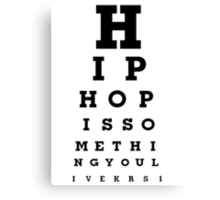 Hiphop is something you live Canvas Print