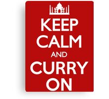 Keep Calm and Curry On T Shirt Canvas Print