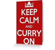 Keep Calm and Curry On T Shirt Greeting Card