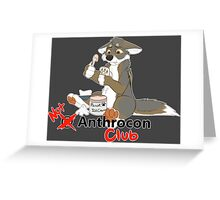 Not at Anthrocon Club Greeting Card